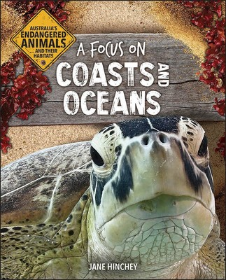 Australia's Endangered Animals: A focus on Coasts and Oceans