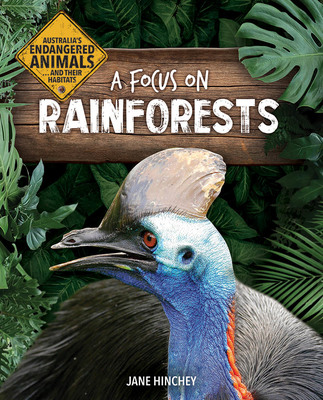 Australia's Endangered Animals: A Focus on Rainforests