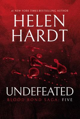 Undefeated (Blood Bond Saga #5)