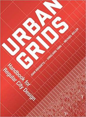 Urban Grids - Open Form for City Design