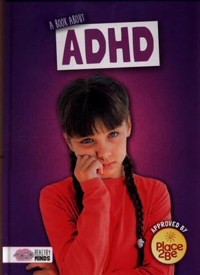 Healthy Minds: A Book about ADHD