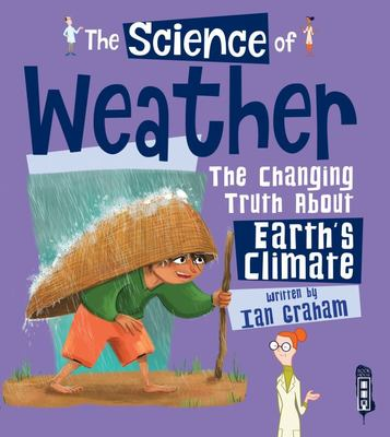 The Science Of: The Weather