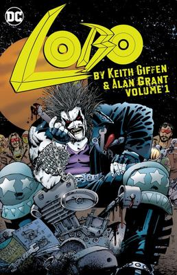 Lobo by Keith Giffen and Alan Grant Vol. 1