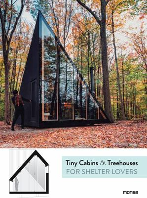 Cabins and Tree Houses for Shelter Lovers