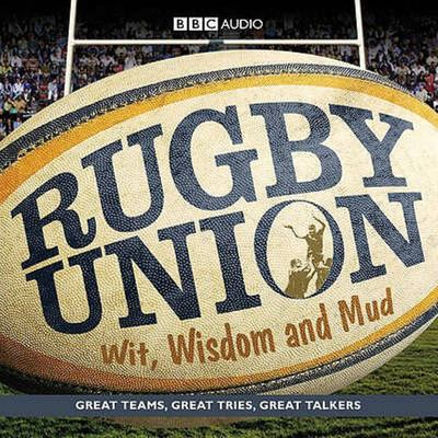 RUGBY UNION WIT WISDOM AND MUD