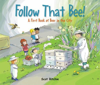 Follow That Bee! - A First Book of Bees in the City (HB)