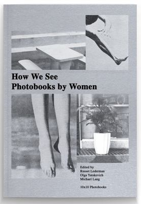 How We See - Photobooks by Women