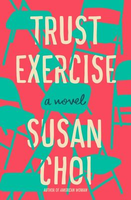 Trust Exercise - A Novel