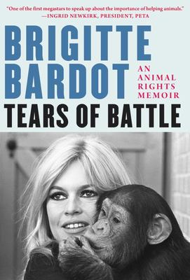 Tears of Battle - An Animal Rights Memoir