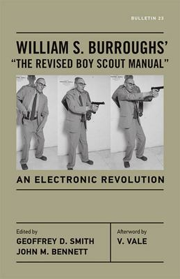 "William S. Burroughs' ""the Revised Boy Scout Manual"" - An Electronic Revolution"