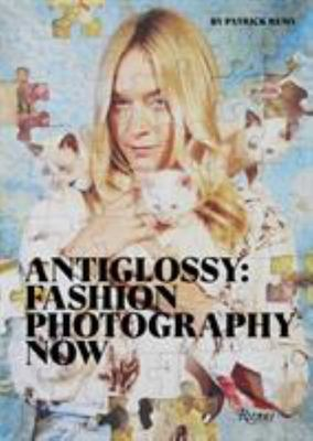 Anti-Glossy - Fashion Photography Now