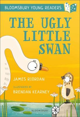 The Ugly Little Swan: a Bloomsbury Young Reader