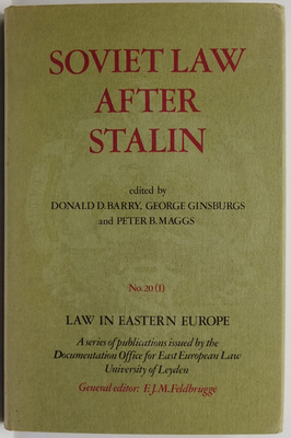 Soviet Law after Stalin Part 1: The Citizen and the State in Contemporary Soviet Law