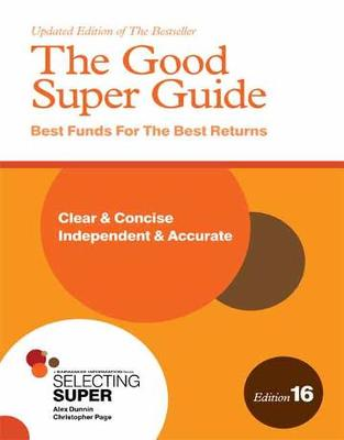 The Good Super Guide (Edition 16)