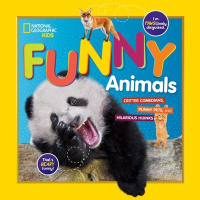 Funny Animals (National Geographic Kids)