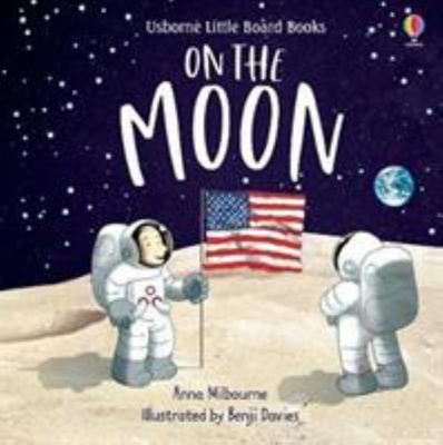On the Moon (Usborne Little Board Book)