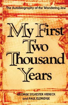 My First Two Thousand Years - The Autobiography of the Wandering Jew