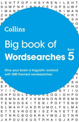 Big Book of Wordsearches Book 5: 300 Themed Wordsearches