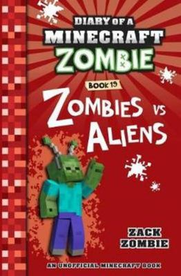 Zombies Vs. Aliens (#19 Diary of a Minecraft Zombie)