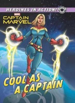 Cool as a Captain (Marvel Heroines in Action)