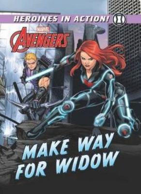 Make Way for Widow (Marvel Heroines in Action)
