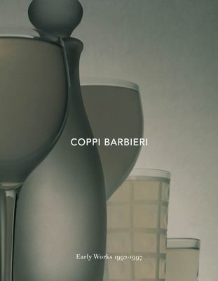 Coppi Barbieri: Early Works 1992-1997 - Early Works 1992-1997