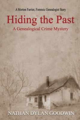 Hiding the Past (Forensic Genealogist #1)