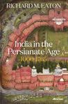 India in the Persianate Age, 1000-1765