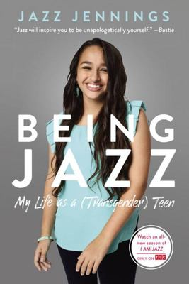 Being Jazz - My Life as a (Transgender) Teen