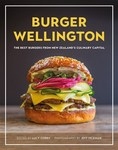 Burger Wellington - The Best Burgers from New Zealand's Culinary Capital