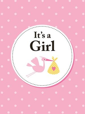 It's a Girl - The Perfect Gift for Parents of a Newborn Baby Daughter