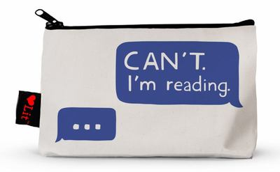 Can't. I'm Reading Pencil Pouch