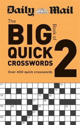 Daily Mail Big Book of Quick Crosswords Volume 2