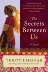 The Secrets Between Us - A Novel