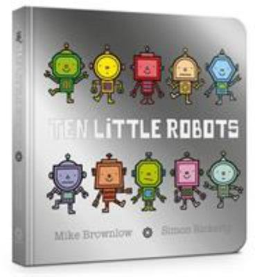 Ten Little Robots (Board Book)