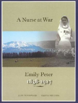 A Nurse at War: Emily Peter, 1858-1927