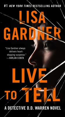 Live to Tell - A Detective D. D. Warren Novel