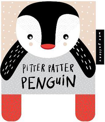 Pitter Patter Penguin: Baby's First Soft Book (Wee Gallery)