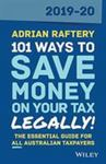 101 Ways to Save Money on Your Tax Legally! 2019-2020