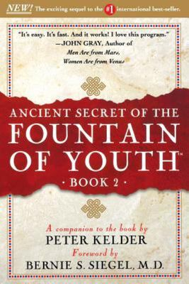 Ancient Secret of the Fountain of Youth - Book 2