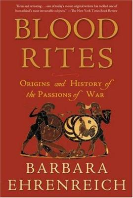 Blood Rites - Origins and History of the Passions of War