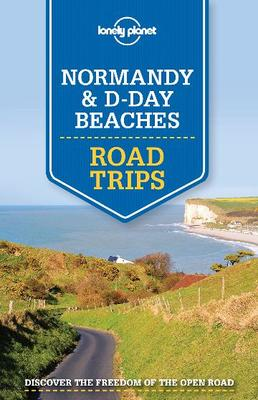 Normandy and D-Day Beaches Road Trips 1
