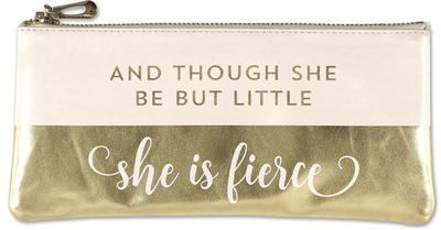 And Though She Be but Little, She Is Fierce Pencil Pouch (accessories Case, Faux Leather)