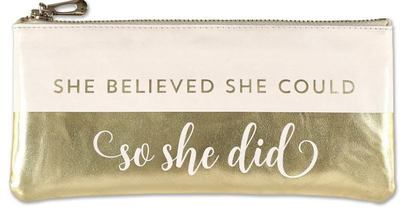 She Believed She Could, So She Did Pencil Pouch (accessories Case, Faux Leather)