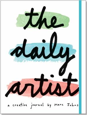 The Daily Artist - A Creative Journal by Marc Johns