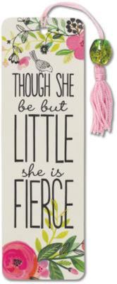 Though She Be but Little, She Is Fierce Beaded Bookmark