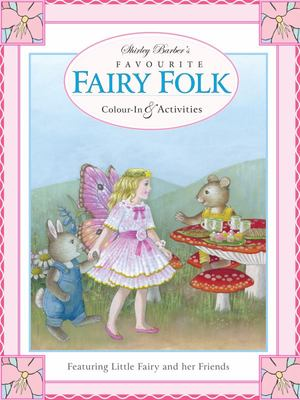 Favourite Fairy Folk Activity Book