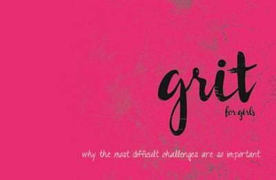 Grit for Girls and Young Women