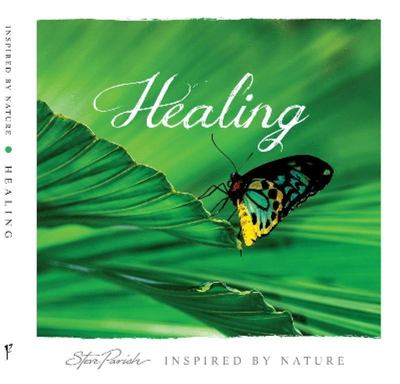 Healing: Inspired by Nature