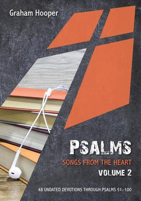 Psalms: Songs from the heart (Volume 2)